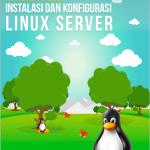 Training Linux Fundamental & Advanced Server (Migrasi Windows Linux), 8-9 April 2017