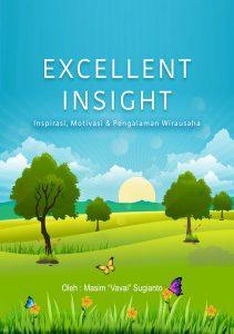 Excellent Insight Day #26 : Mencari Jati Diri dan Menyiasati Rasa Minder