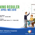 Training Reguler Periode April – Mei 2019