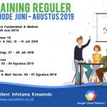 Training Reguler Periode Juni – Agustus 2019